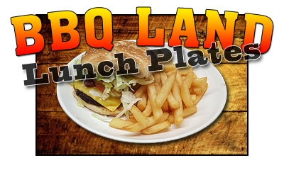 BBQ Land Lunch Plates